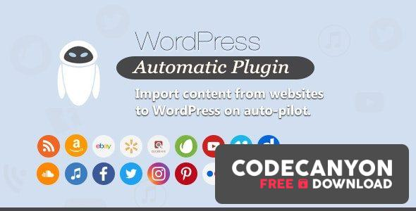 Download WordPress Automatic Plugin v3.50.12 (Nulled) Free / Nulled