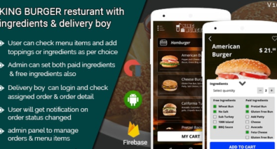 Download KING BURGER v2.0 - Restaurant with Ingredients & delivery boy full android application Free / Nulled