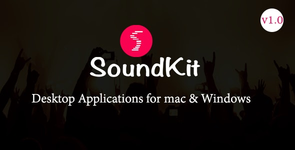 Download Soundkit v1.0 - Desktop Application for Mac and Windows Free / Nulled