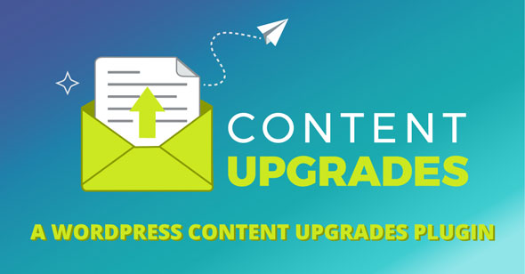 Download Content Upgrades v2.0.6 - Wordpress Plugin Free / Nulled