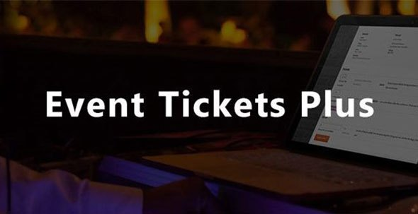 Download Event Tickets Plus v4.10.8 - WP Plugin Free / Nulled
