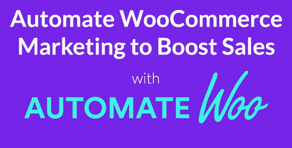 Download AutomateWoo v4.7.0 - Marketing Automation for WooCommerce Free / Nulled
