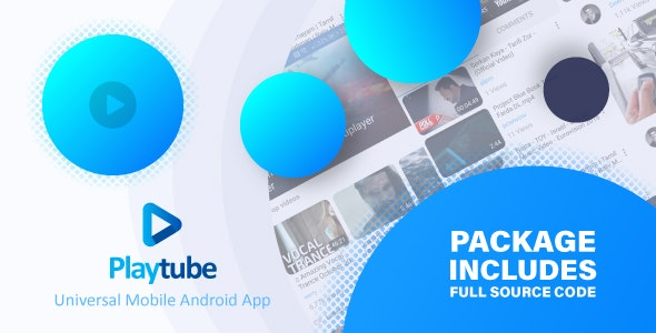 Download PlayTube v1.7.1 - Sharing Video Script Mobile Android Native Application Free / Nulled