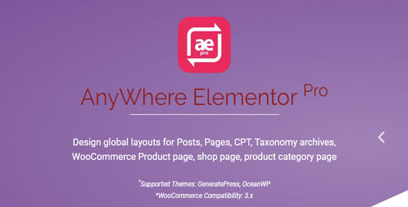 Download AnyWhere Elementor Pro v2.13.2 - Global Post Layouts Free / Nulled