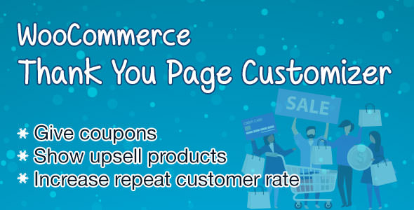 Download WooCommerce Thank You Page Customizer v1.0.4 - Increase Customer Retention Rate - Boost Sales Free / Nulled