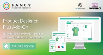 Download Fancy Product Designer Plus Add-On v1.2.7 - WooCommerce WordPress Free / Nulled