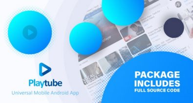 Download PlayTube v1.7.2 - Sharing Video Script Mobile Android Native Application Free / Nulled
