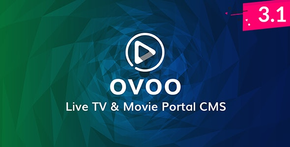 Download OVOO v3.1.2 - Live TV & Movie Portal CMS with Unlimited TV-Serie Free / Nulled