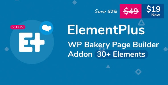 Download Element Plus v1.3.0 - WPBakery Page Builder Addon Free / Nulled