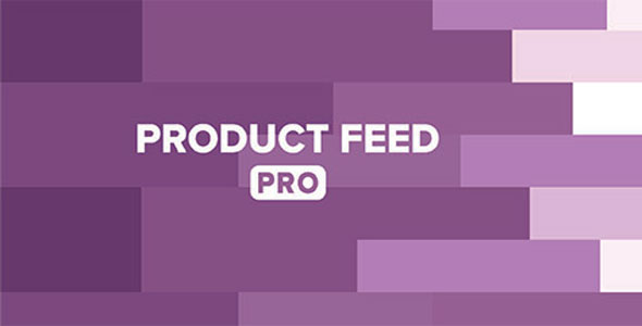 Download Product Feed PRO ELITE  v7.4.4 - for WooCommerce Free / Nulled