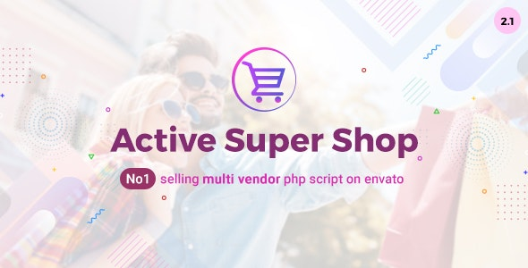 Download Active Super Shop v2.1 - Multi-vendor CMS - nulled Free / Nulled