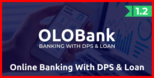 Download OlObank v1.2 - Online Banking With DPS & Loan - nulled Free / Nulled