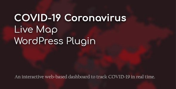 Download COVID-19 Coronavirus  v2.0.0 - Live Map WordPress Plugin Free / Nulled