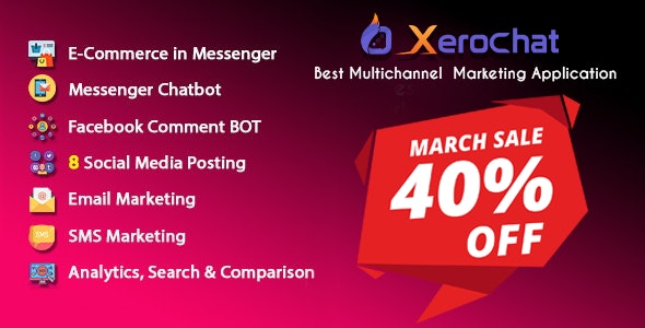Download XeroChat  v3.1 - Best Multichannel Marketing Application (SaaS Platform) - nulled Free / Nulled
