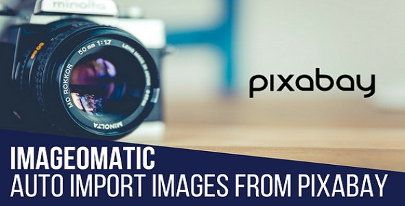 Download Imageomatic v1.0.7 - Royalty Free Image/Video Post Generator Plugin for WordPress Free / Nulled