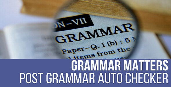 Download Grammar Matters v1.0. - Automatic Grammar Checker Plugin for WordPress Free / Nulled