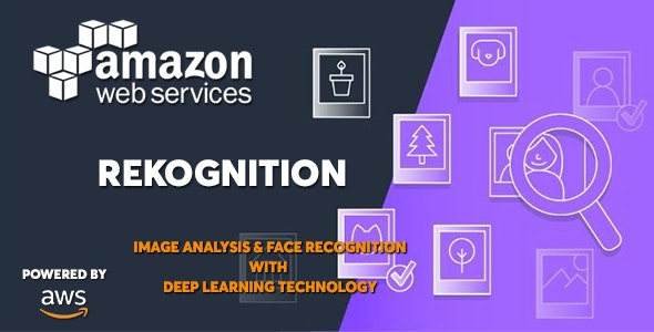 Download AWS Amazon Rekognition v1.0 - Deep Learning Face and Image Recognition Service Free / Nulled