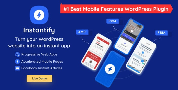 Download Instantify v2.0 - PWA & Google AMP & Facebook IA for WordPress Free / Nulled