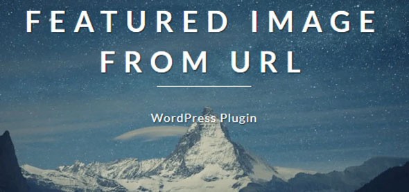 Download Featured Image from URL Premium v4.0.9 - WP Plugin Free / Nulled