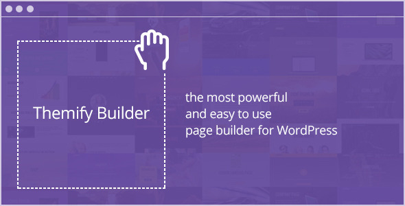 Download Themify Builder v4.7.0 - Drag & Drop WordPress Plugin Free / Nulled