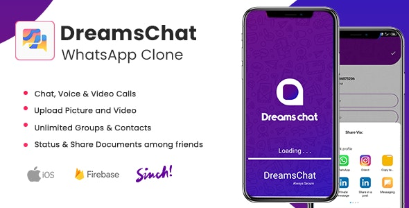 Download DreamsChat v1.8 - WhatsApp Clone - Native Android App with Firebase Realtime Chat & Sinch for Call Free / Nulled