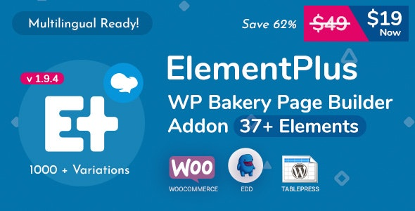 Download Element Plus v1.9.4 - WPBakery Page Builder Addon Free / Nulled
