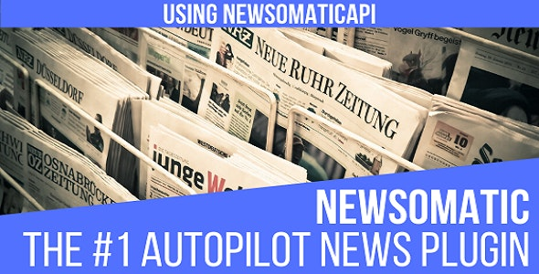 Download Newsomatic v3.0..0 - Automatic News Post Generator Free / Nulled