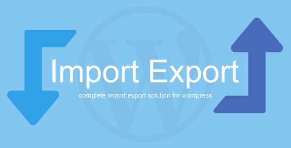 Download WP Import Export v1.6.3 - WP Plugin Free / Nulled