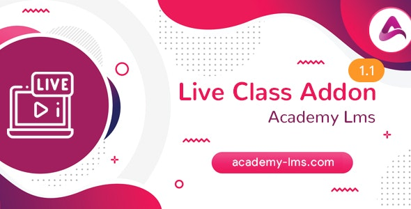 Download Academy LMS Live Streaming Class Addon v1.1 - Nulled Free / Nulled