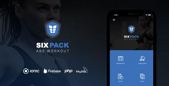 Download SixPack v1.0 - Complete Ionic 5 Fitness App + Backend Free / Nulled