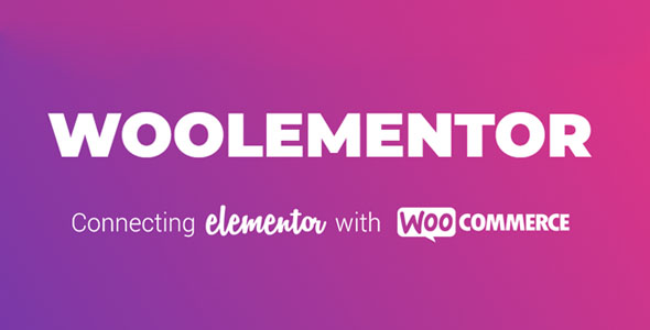 Download Woolementor Pro v1.4.1 - Connecting Elementor with WooCommerce Free / Nulled
