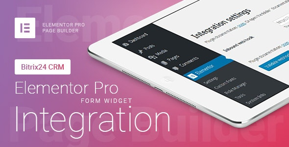 Download Elementor Pro Form Widget - Bitrix24 CRM - Integration v1.6.2 - WP Plugin Free / Nulled