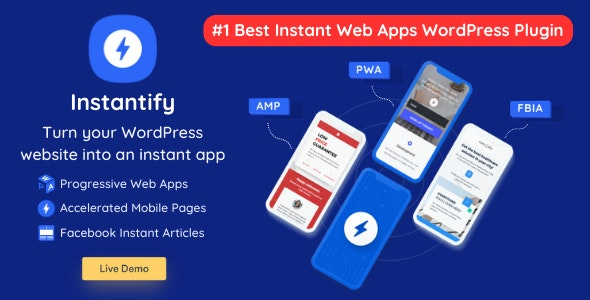 Download Instantify v2.3 - PWA & Google AMP & Facebook IA for WordPress Free / Nulled