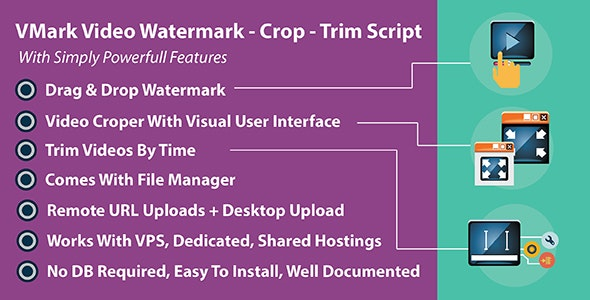 Download VMark Video Watermark v3.2 - Crop - Trim PHP Script Free / Nulled
