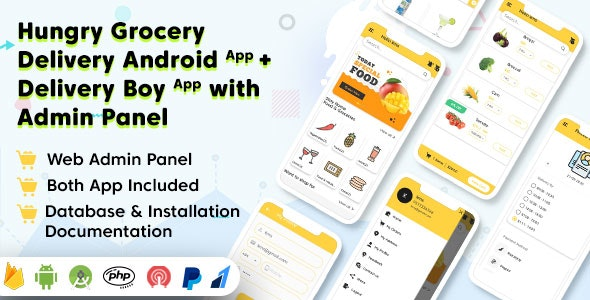 Download Hungry Grocery Delivery Android App and Delivery Boy App with Interactive Admin Panel v1.3 - Mobile App Free / Nulled