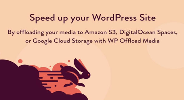 Download WP Offload Media v2.4.1 - Speed UP Your WordPress Site Free / Nulled