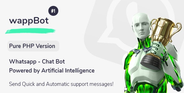 Download wappBot v1.0 - Chat Bot Powered by Artificial Intelligence #1 [PHP Version] Free / Nulled