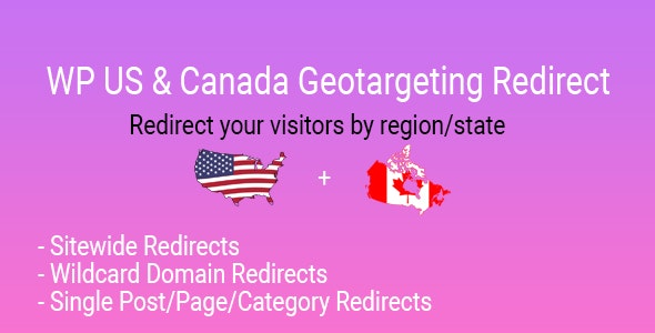 Download WP US&Canada State Geotargeting Redirect v1.0 Free / Nulled