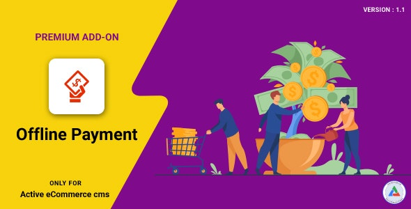 Download Active eCommerce Offline Payment Add-on v1.1 Free / Nulled