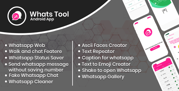 Download Whats Tool v1.0 - Android app with Whats web, Walk n Chat, Status Saver , Whats Fake Chat And More.. Free / Nulled