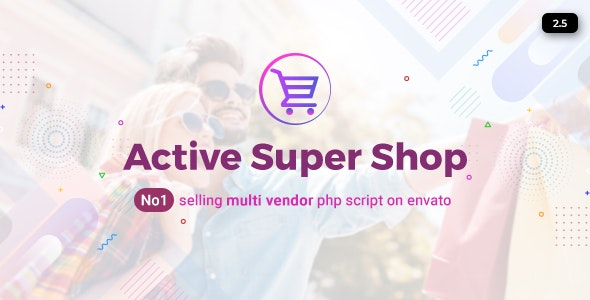 Download Active Super Shop Multi-vendor CMS v2.5 Free / Nulled