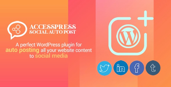 Download AccessPress Social Auto Post v2.1.2 Free / Nulled