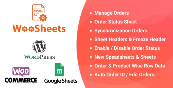 Download WooSheets v4.5 - Manage WooCommerce Orders with Google Spreadsheet Free / Nulled