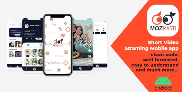 Download Mozmasti v2.7 - Short Video Streaming Mobile Application Free / Nulled