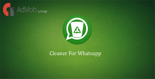 Download Cleaner For Whatsapp v2.0 Free / Nulled