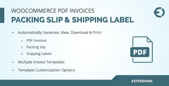 Download WooCommerce PDF Invoice, Packing Slip & Shipping Label v1.0.3 Free / Nulled