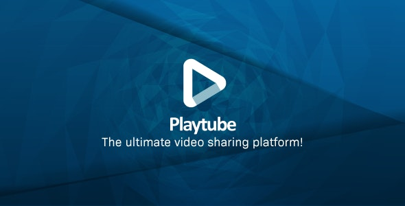Download PlayTube v1.9 - The Ultimate PHP Video CMS & Video Sharing Platform Free / Nulled