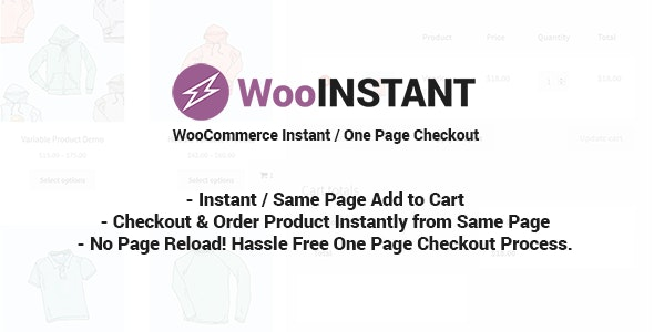 Download WooInstant v2.0.20 - WooCommerce Instant / Quick / Onepage / Direct Checkout Free / Nulled