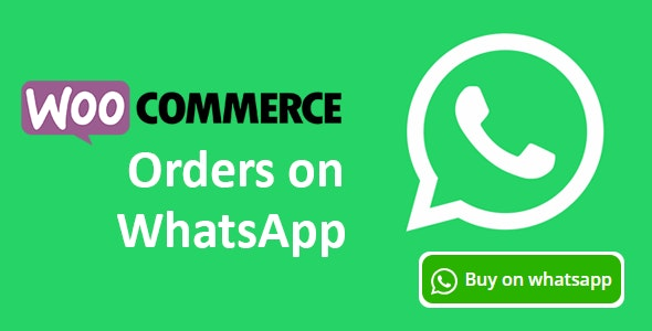 Download Woocommerce Orders on WhatsApp v1.1.0 Free / Nulled