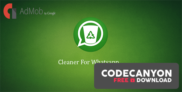 Download Cleaner For Whatsapp (14 February 19) Free / Nulled